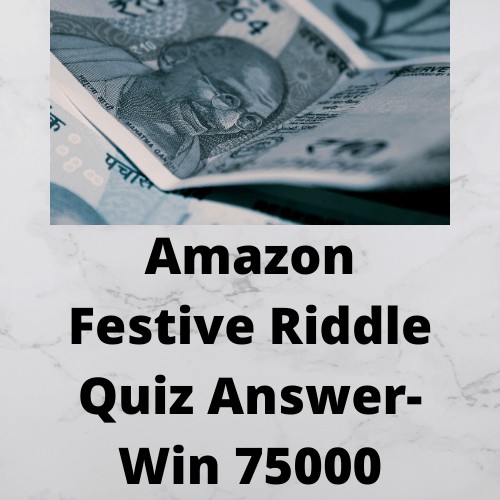 Amazon Festive Riddle Quiz Answer Win 75000 Quizofferndeal