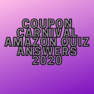 Coupon-Carnival-Amazon-Quiz-Answers-2020