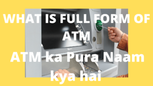 what is full form of ATM